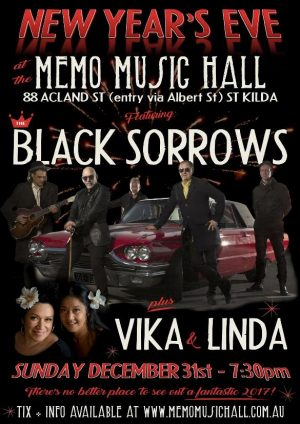 The Black Sorrows with Vika and Linda Bull New Years Eve