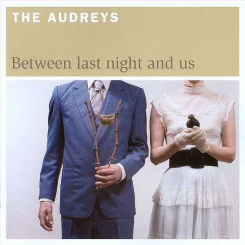 The Audreys - Between Last Night and Us 2017 tour
